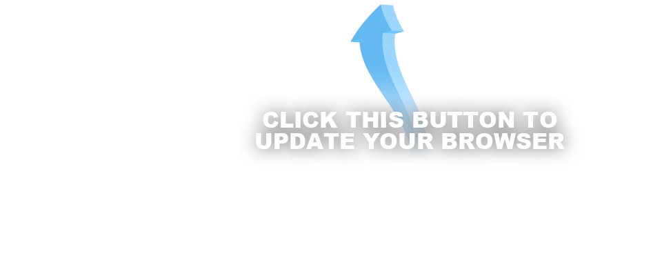 Click above to update your browser